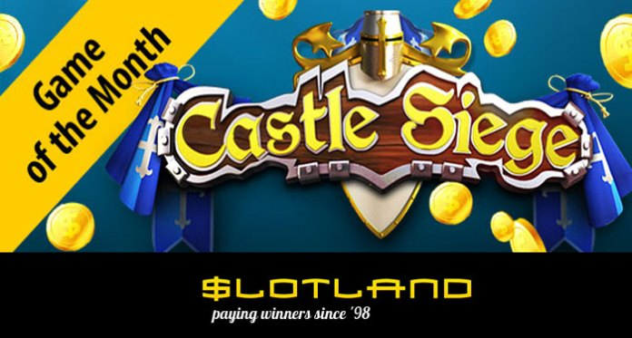 Siege a Castle of Wins and Bonuses at Slotland Casino