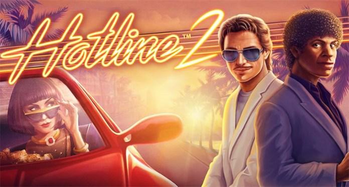 NetEnt Brings Back Fan Favorite Franchise with Hotline 2™
