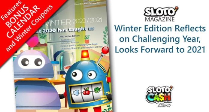 Sloto Magazine Winter Edition Reflects on a Challenging Year