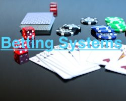Betting Systems and What Are Betting Systems