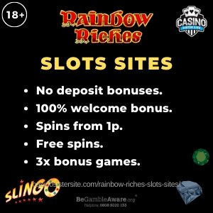 """Banner image of the Rainbow Riche slots sites review showing the game's logo and the text:""""Rainbow Riches slots sites - No deposit bonuses, 100% welcome bonus, spins from 1p, free spins and 3x bonus games."""""""