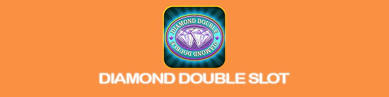 Diamond Double slots sites – Get 100 free spins + 200% bonus.