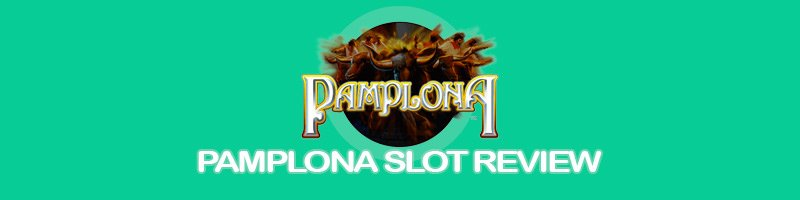 Pamplona slots sites with our free spins and promo codes.