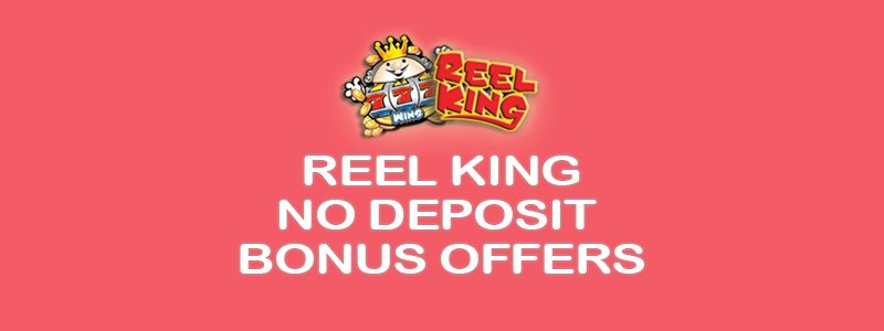 Header image for the Reel King slots free no deposit bonus offers review