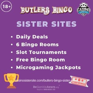 Butlers Bingo Sister Sites – Free bingo rooms & daily free spins.