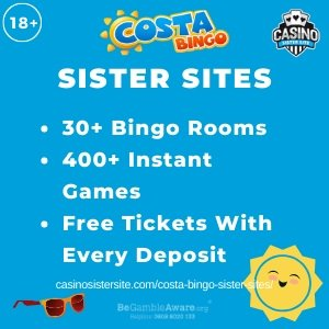 Costa Bingo sister sites square banner with Light blue background and the text: 30+ bingo rooms, 400+ instant games, free tickets with every deposit. the bottom left and right display the images of A pair of sun glasses and a sun. 18+ symbol on the top left corner and the BeGambleAware.org logo with Helpline: 0808 8020133 is displayed on the bottom center of the image.