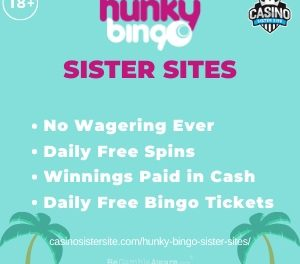 Hunky Bingo sister sites – More wager free offers, penny Scratchcards & VIP customer service.