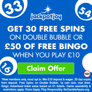 Banner image of Jackpot casino: get 30 free spins on double bubble or £50 of free bingo when you play £10