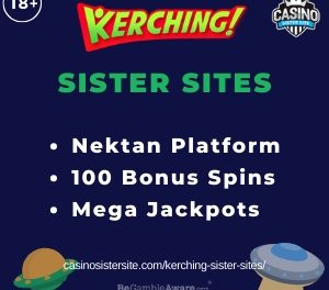 Kerching Sister Sites – Casinos with 100% bonus, free spins & great slots.