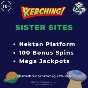"Featured image for the Kerching sister sites article showing the brand's logo and the text: ""Nektan Platform. 100 Bonus Spins. Mega Jackpots."""