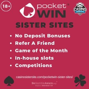 "Banner image for the PocketWin sister sites review showing the logo of the casino brand and the text: ""Pocket Win sister sites. No deposit bonuses, refer a friend, game of the month, in-house slots, competitions."""