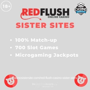 Red Flush sister sites square banner with gray background and the text:	100% match-up, 700 slot games and Micograming jackpots.	the bottom left and right display the images of 	The Red Flush brand logo.	18+ symbol on the top left corner and the BeGambleAware.org logo with Helpline: 0808 8020133 is displayed on the bottom center of the image.