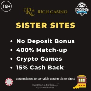 Rich Casino sister sites – No deposit bonus, Crypto games and cashbacks.