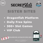 Secret Slots Sister Sites – All partner sites with free spins & similar casino software.