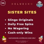Deluxino Sister Sites – Similar sites with free spins no wagering & cash-only wins.