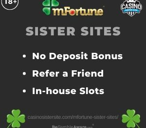 mFortune Sister Sites – No deposit bonuses, refer a friend and In-house slots.