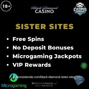 Black Diamond Casino Sister Sites – Free spins, no deposit bonus & Microgaming jackpots.