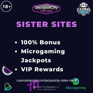 Banner image of the Jackpotcity sister sites review showing the casino's logo and the text 'Sister Sites'. Below the text reads: 100% welcome bonus, Microgmaing jackpot, VIP Rewards.