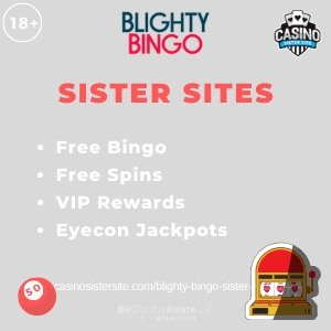 Blighty Bingo Sister Sites – Free spins, free bingo rooms & Eyecon jackpots.