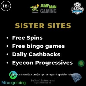 Jumpman Gaming Sister Sites – Free bingo, daily cashback, free spins & Jackpots.