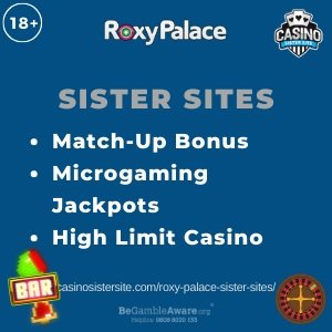 Banner image of the Roxy Palace sister sites showing the casino's logo and the text 'Sister Sites'. Below the text reads: match-up bonus, microgaming jackpots, high limit casino.
