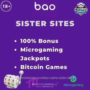 "Banner image of Bao Casino sister sites review showing the brand's logo and the text:""Bao Sister sites. 100% bonus. Microgaming jackpots. Bitcoin games."""