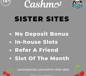 Cashmo Sister Sites – No deposit bonus for exclusive slot games.