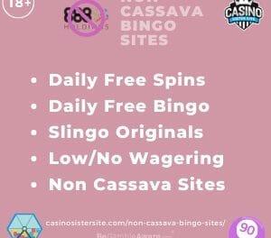 Non Cassava Bingo Sites – No wagering, free bingo & spins.