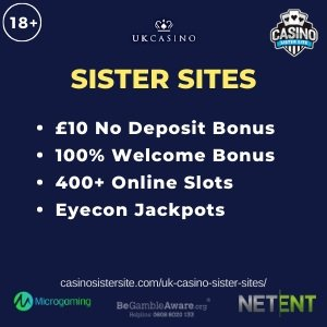 UK Casino Sister Sites – Get £10 free no deposit bonus!