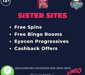 Wizard Slots Sister Sites – Top partner sites with free spins, free bingo rooms, Eyecon progressives and cashback offers.