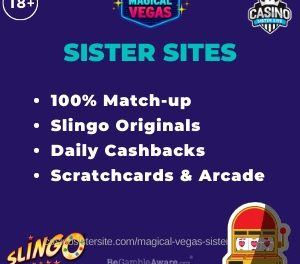 Magical Vegas Sister Sites – Casinos with daily cashbacks, Slingo games + free spins.