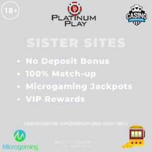 Platinum Play Sister Sites - Casinos powered by Microgaming with 150% bonus. 8