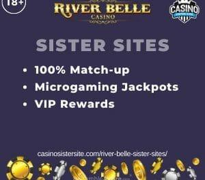 River Belle sister sites – Casinos with 100% bonus, Microgaming slots & VIP Rewards.