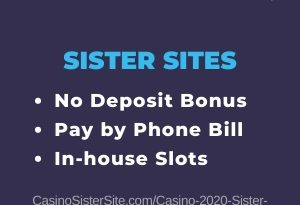 """Featured image for the Casino 2020 sister sites article showing the brand's logo and the text: """"No Deposit Bonus. Pay By Phone Bill. In-house Slots."""""""