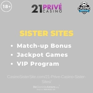 "Featured image for the 21 Prive Casino sister sites review article showing the brand's logo and the text: ""Match-up Bonus. Jackpot Games. VIP Program."""