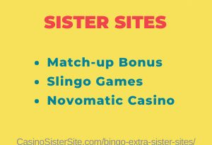 Feature image for the Bingo Extra sister sites article showing the brand's logo and the text: Match-up bonus, Slingo games and Novomatic Casino.