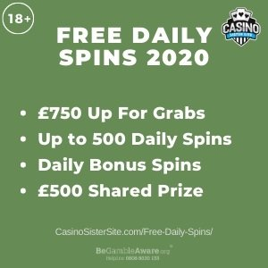 "Feature image for the Free Daily Spins sites 2020 showing the text: ""Free Daily Spins 2020. Up to £750 up for grabs. Up to 500 daily spins. Daily bonus spins. £500 shared prize."""