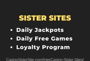 InterCasino sister sites – Play daily free games & jackpots.