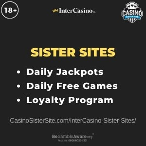 InterCasino sister sites - Play daily free games & jackpots. 2
