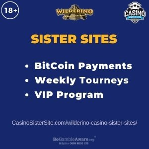 "Featured image for the Wilderino Casino sister sites review article showing the brand's logo and the text: ""Sister Sites. BitCoin payments. Weekly Tourneys. VIP Program."""