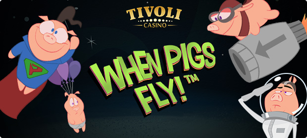 Prøv ny When Pigs Fly med 10 gratis spins på Tivoli Casino