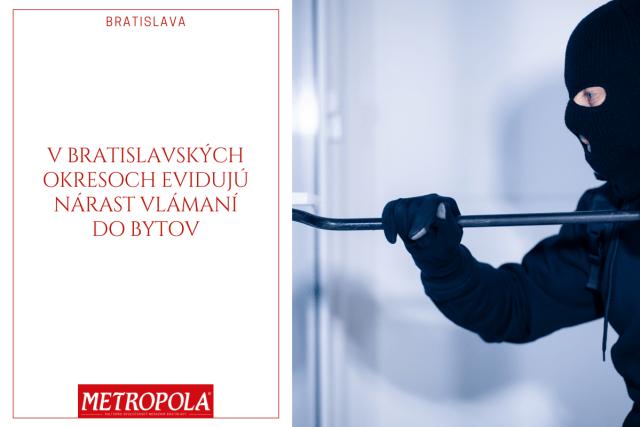 V bratislavských okresoch evidujú nárast vlámaní do bytov