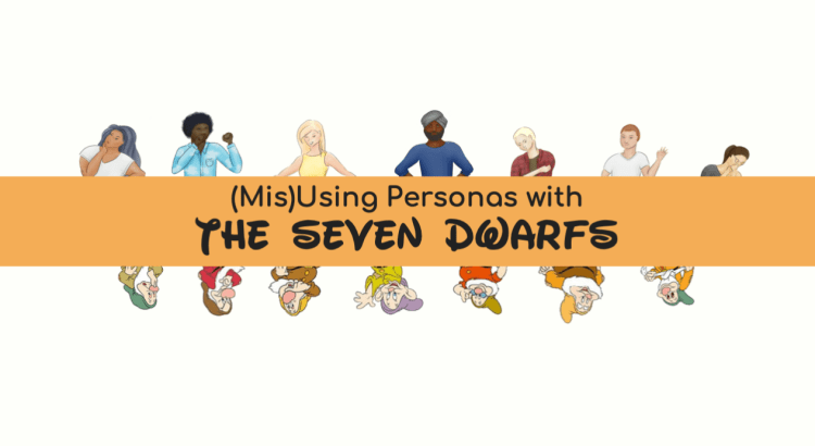 Banner reads: (Mis)Using Personas with the Seven Dwarfs
