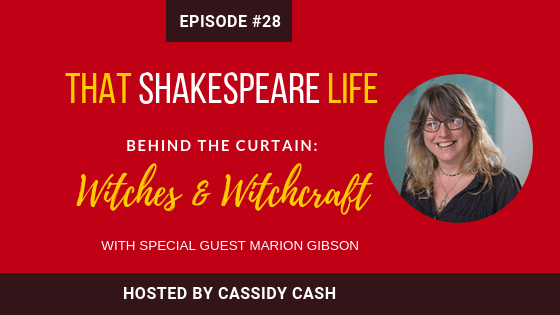 Episode 28: Exploring 16th Century Witches and Witchcraft with Marion Gibson