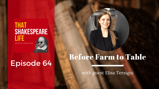 Episode 64: Before Farm to Table with Elisa Tersigni