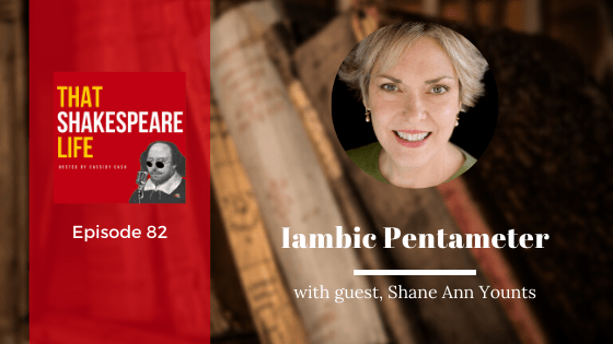 Ep 82: Shane Ann Younts on Iambic Pentameter
