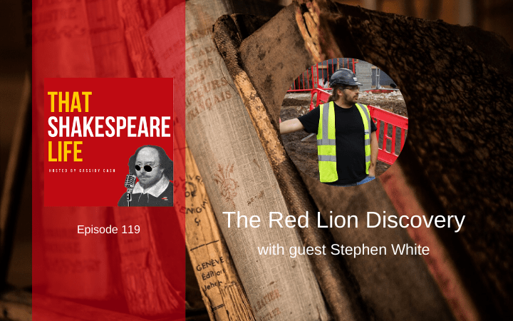 Ep 119: The Red Lion Theater with Stephen White