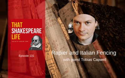 Ep 131: Rapier and Italian Fencing with Tobias Capwell