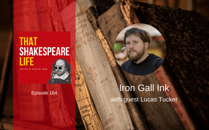 Ep 164: Iron Gall Ink with Lucas Tucker