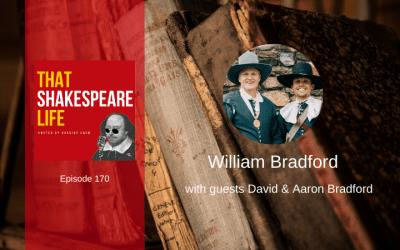 Ep 170: William Bradford with David & Aaron Bradford